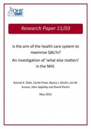 Is the Aim of Health Care Systems to Maximise QALYs?