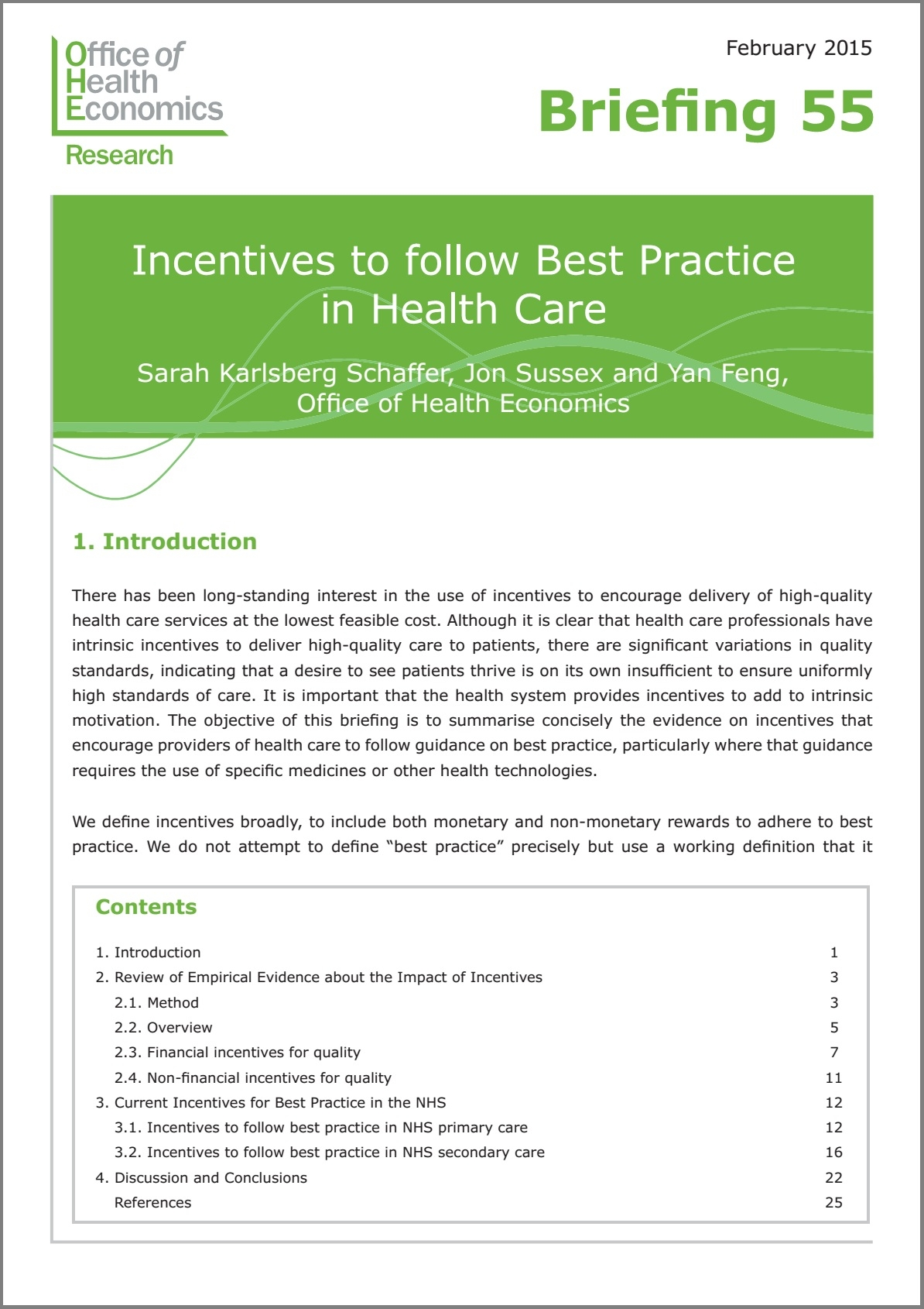 health care and incentives The review defines the nature of economic incentives and of non-financial incentives particular attention is paid to the need for developing countries to understand the impacts of health.
